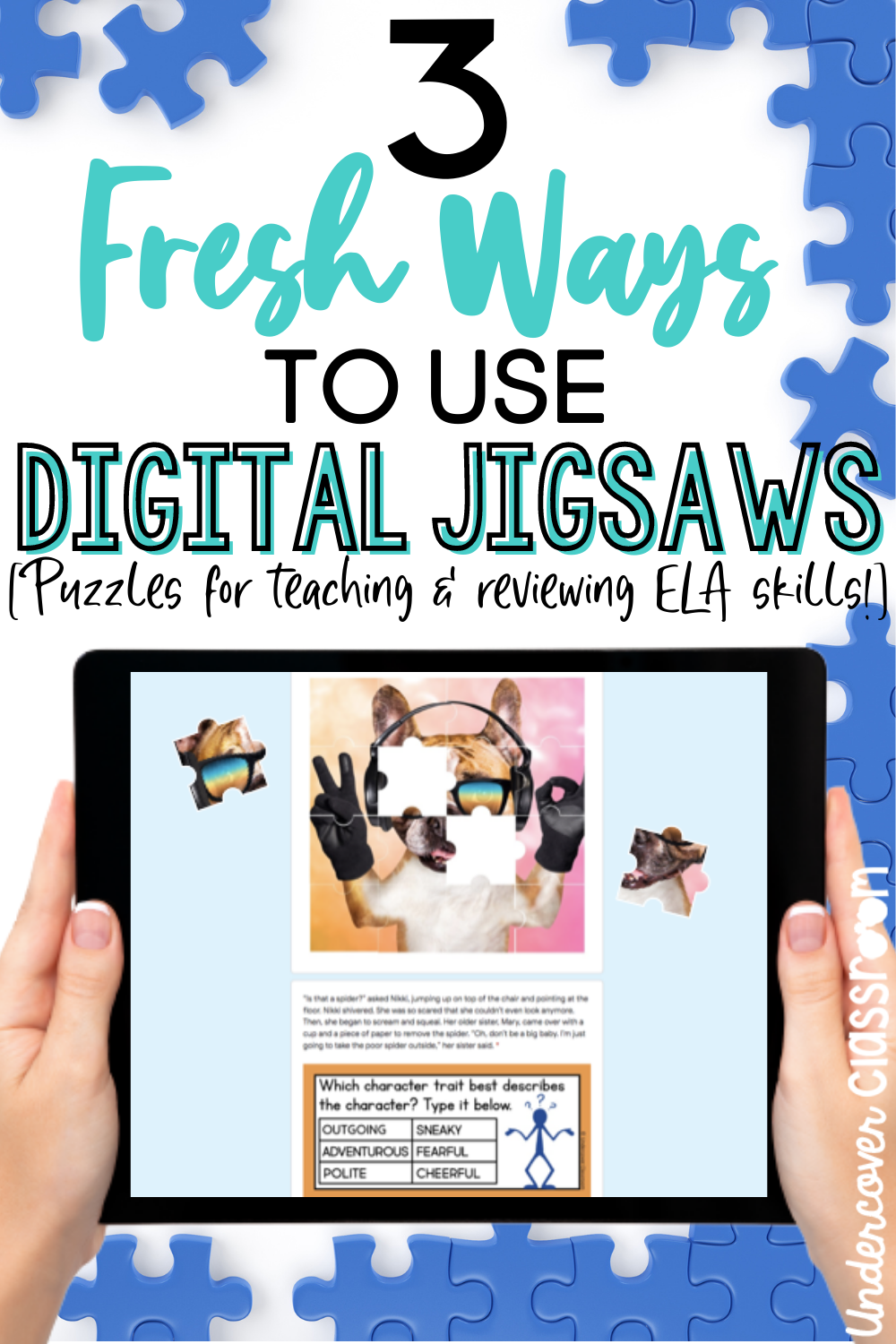 Use digital jigsaw puzzles to teach students reading and ELA skills.