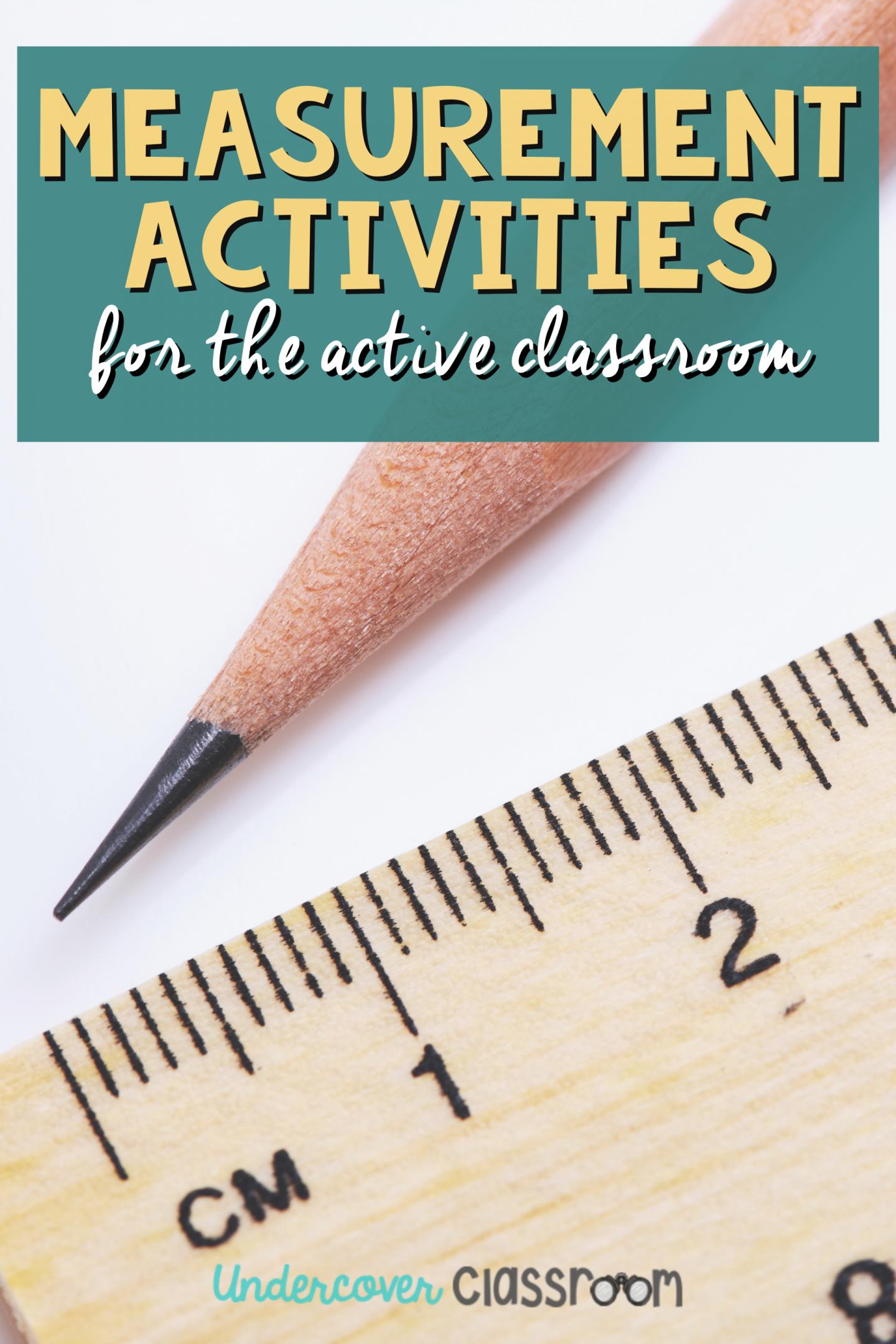 Measurement Activities for the Active Classroom