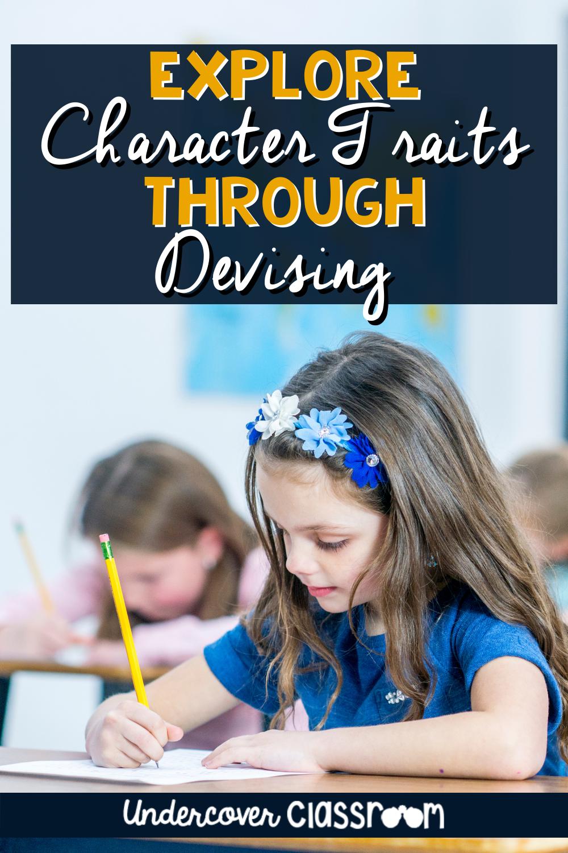 Explore Character Traits Through Devising